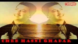 Cheb Hasni Ghadar Troh Ou Twali Tab9a Dima Ghadar (By Turki Rahim)