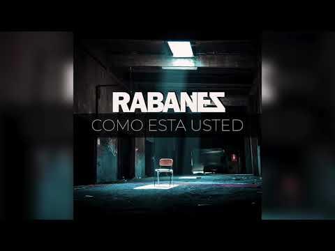 Los Rabanes - Como Esta Usted (Audio Oficial)