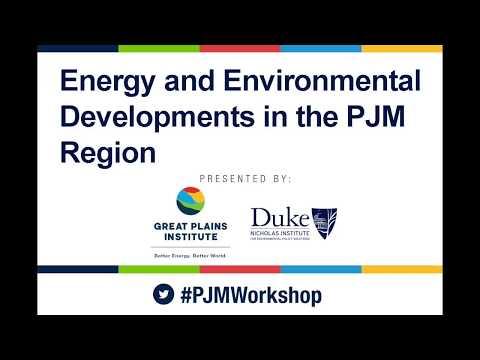 Expert Stakeholder Workshop: Energy and Environmental Developments in the PJM Region - Keynote