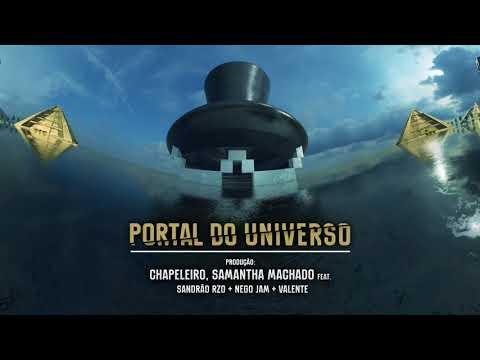 Portal do Universo - Chapeleiro, Samantha Machado ft. Sandrão RZO, Nego Jam, Valente