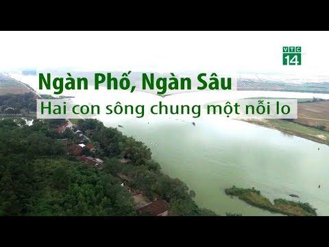 Ngàn Phố, Ngàn Sâu: 2 con sông, 1 nỗi lo | VTC14
