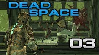 Mit dem Kopf durch die Wand - DEAD SPACE #3