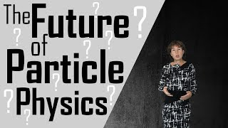 What does the future hold for particle physics?