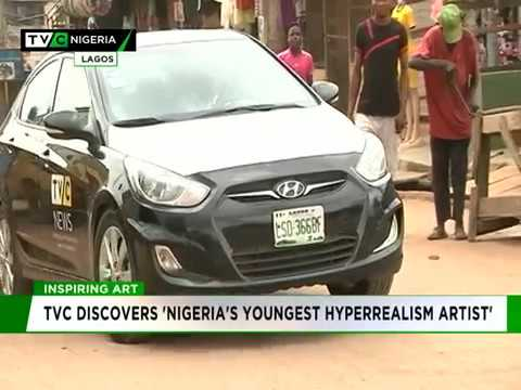 """TVC discovers Nigeria's Youngest """"Hyperrealism Artist"""""""