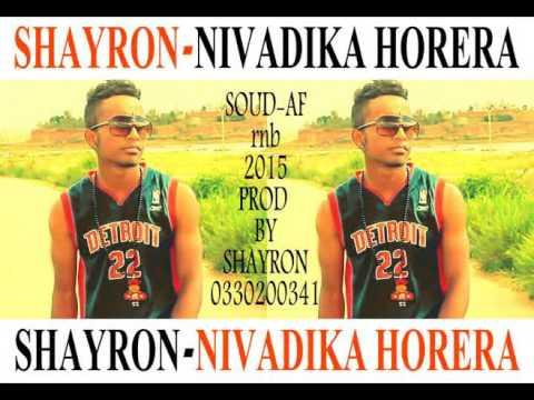 SHAYRON - NIVADIKA HORERA  (OFFICIAL AUDIO) prod by shayron