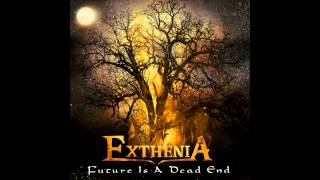 Exthenia - Future Is A Dead End [SINGLE 2014]