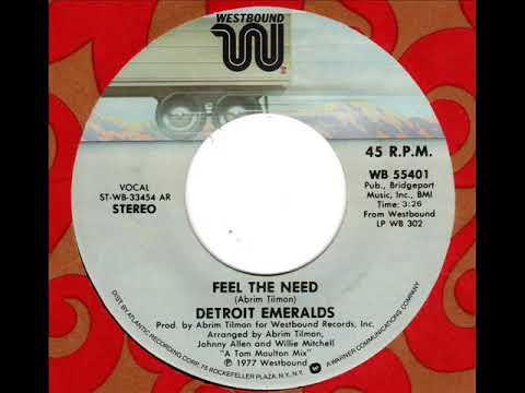 DETROIT EMERALDS  Feel the need '77