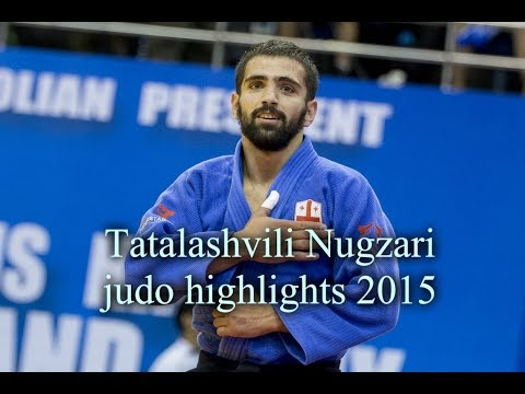 Tatalashvili Nugzari judo highlights 2015