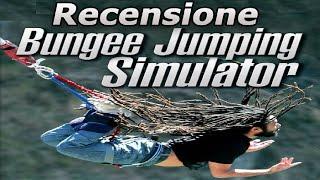 BUNGEE JUMPING SIMULATOR - Volere volare - IL GIOCAPOVERO