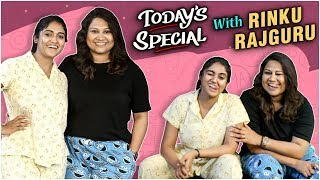 Today's Special S01 E10 ft. RINKU RAJGURU aka AARCHI | Sairat | Makeup | Celebrity Chat Show