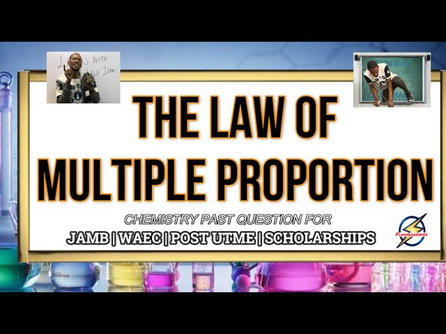 The Law of Multiple Proportion   Chemistry Past Question
