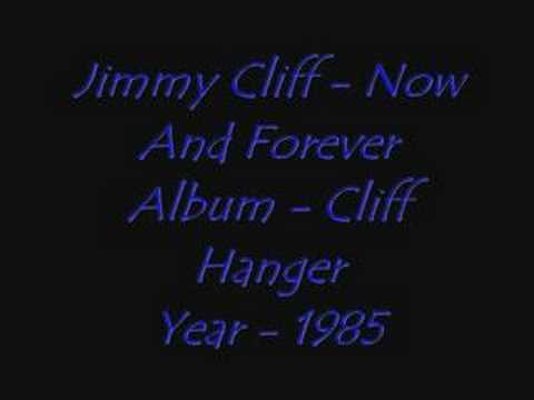 Jimmy Cliff - Now And Forever