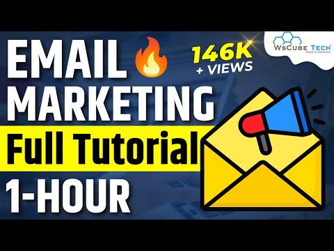Complete E-mail Marketing Course in 1 Hour- Full tutorial | WsCube Tech