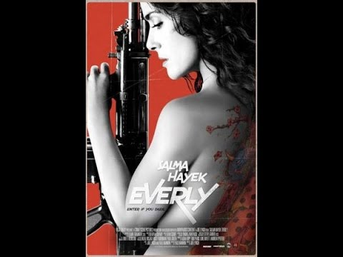 Everly / Salma Hayek / Jennifer Blanc