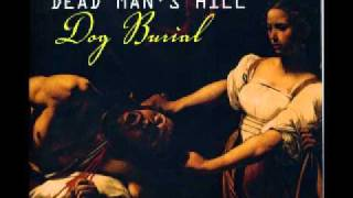 Dead Man's Hill - World Of Dogs And Crows