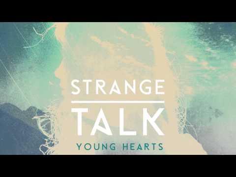 Клип Strange Talk - Young Hearts