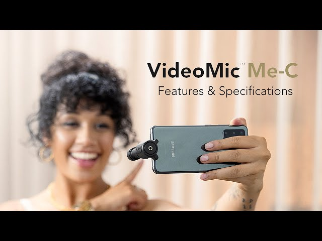 Features and Specifications of the VideoMic Me-C