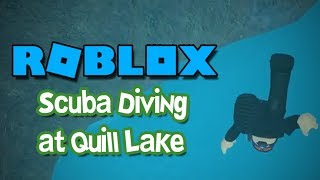 FINDING TREASURE! - Scuba Diving at Quill Lake (ROBLOX)