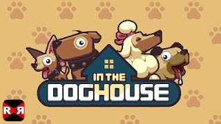 In The Dog House (by Nitrome) - iOS / Android - Gameplay Video
