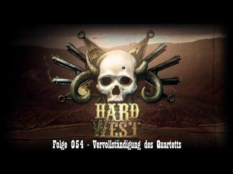 Hard West #054 - Vervollständigung des Quartetts [FullHD/German/Deutsch/LetsPlay] |