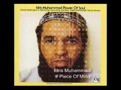 "Idris Muhammad  ""Piece Of Mind"""