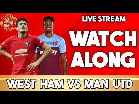 West Ham VS Manchester United | WATCH ALONG LIVE