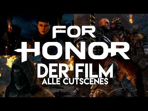 FOR HONOR - Der Film - Alle Cutscenes (deutsch)
