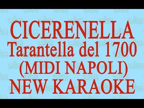Cicerenella - midi Napoli - Tarantella del 1700  - New Karaoke