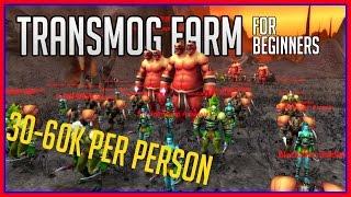Beginner's Transmog Farming | 30-60k/Person | wow gold guide