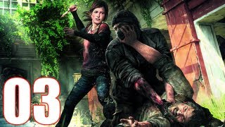 The Last Of Us - Walkthrough Part 3 Gameplay Let