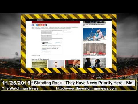 The Watchman News 11/25/2016 Army Corps Will Close anti-DAPL Protest Camp At Standing Rock By Dec 5