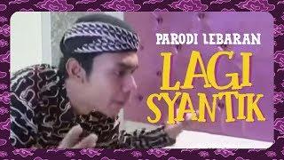 Viral Lagi Syantik ( Parodi Lebaran ) by Mas Paijo