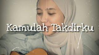 Kamulah Takdirku - Raffi Ahmad Feat Nagita Slavina Cover Alzera Geny Netriana