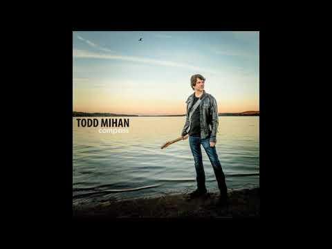 Todd Mihan -  Long Way Home