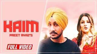 Kaim (Full Song) Preet Ryaz Ft Sehnaz Gill || Latest Punjabi Song 2018 || Yaariyan Records