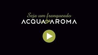 Franquia Acqua Aroma para investir