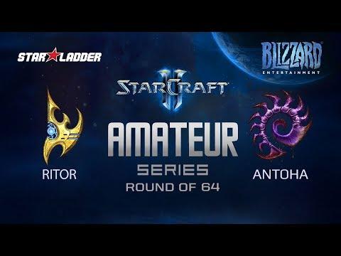 Amateur Series Round Of 64: Ritor (P) Vs Antoha (Z)