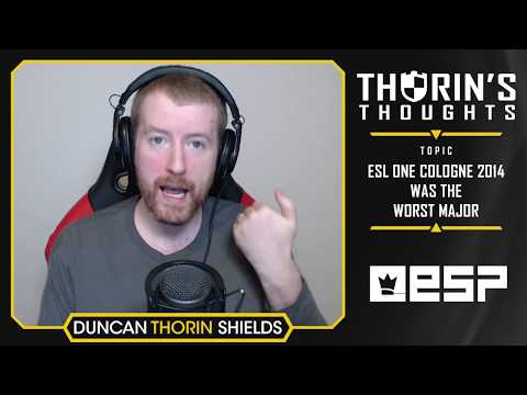Thorin's Thoughts - ESL One Cologne 2014 Was the Worst Major (CS:GO)