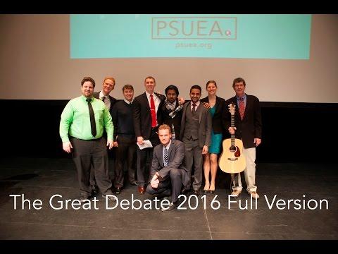 PSUEA: The Great Debate 2016 Full