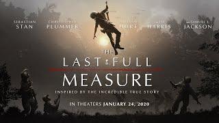 The Last Full Measure  Trailer   Roadside Attractions