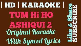   Karaoke   Original   New   Tum Hi Ho   Ashiqui 2   Arjijit Singh   Synced Lyrics  