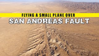 Flying a small airplane over the San Andreas fault