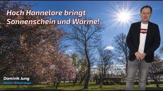 Der Frühling ist da: Hoch Hannelore bringt regional viel Sonne und Wärme! (Mod.: Dominik Jung)