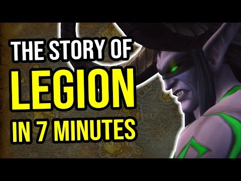 The Story of Legion in 7 Minutes - World of Warcraft