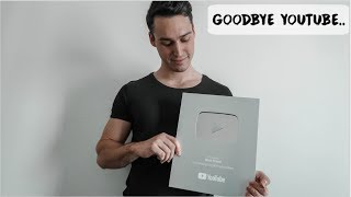 GOODBYE YOUTUBE..