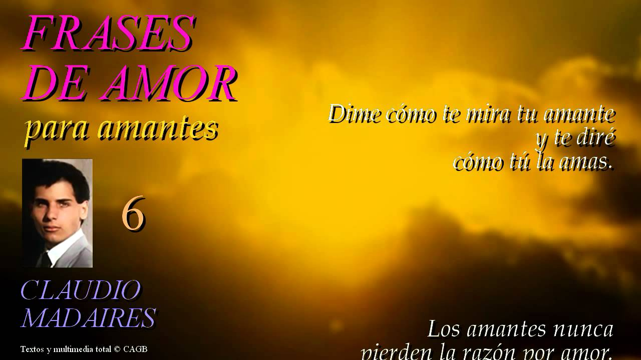 Frases De Amor Para Amantes 2: FRASES DE AMOR PARA AMANTES (6)