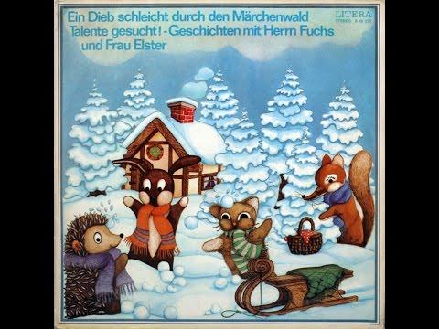 Herr Fuchs und Frau Elster - Ein Dieb schleicht durch den Märchenwald - DDR Hörspiel - Märchen