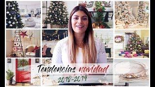 Tendencias de diseño y decoración | adornos de Navidad 2018 - 2019 | Ángela Acosta