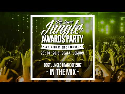Best Jungle Track 2017 - We Love Jungle Awards Nominees - Mixed by Alex Deadman