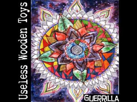Useless Wooden Toys: Guerrilla: Full Album
